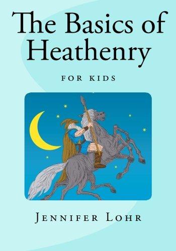 The Basics of Heathenry - For Kids (Children