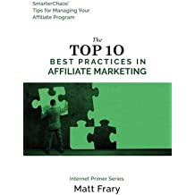 The Top 10 Best Practices in Affiliate Marketing