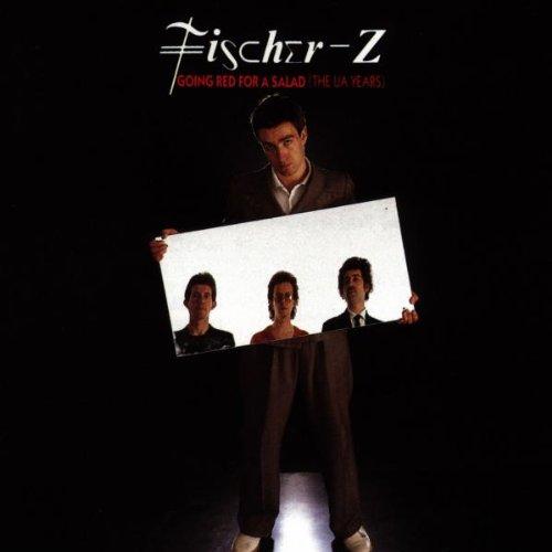 Fischer-Z - Fischer-Z - Going Red For A Salad - Zortam Music