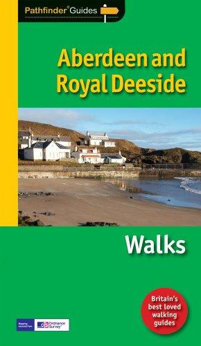 Pathfinder Aberdeen and Royal Deeside: Walks (Pathfinder Guides)