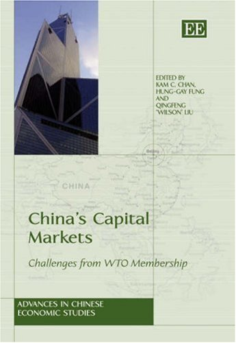 China's Capital Market: Challenges from WTO Membership (Advances in Chinese Economic Studies)