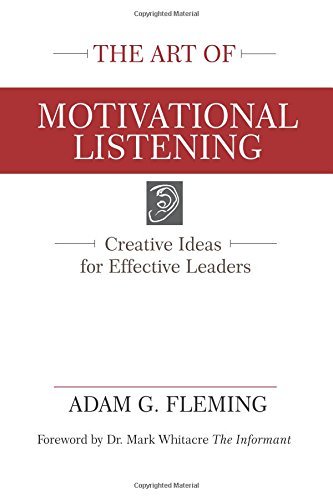 The Art of Motivational Listening