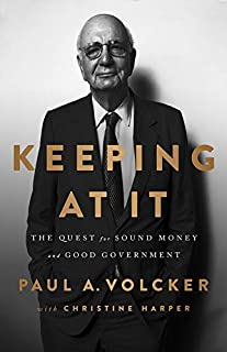 Book Cover: Keeping At It: The Quest for Sound Money and Good Government