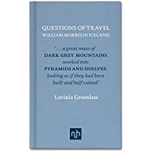 Questions of Travel: William Morris in Iceland