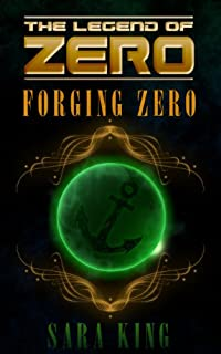 Forging Zero by Sara King ebook deal