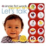 Simple First Words Let's Look and Talk: Simple First Words Let's Look and Talk