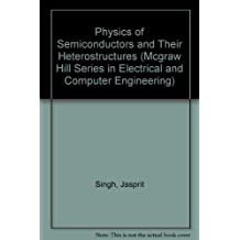 Physics of Semiconductors and Their Heterostructures