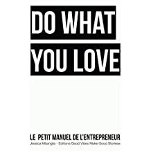 Le petit manuel de l'entrepreneur (French Edition)