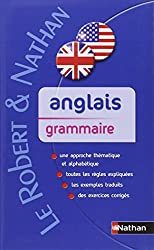 Anglais grammaire (French Edition)