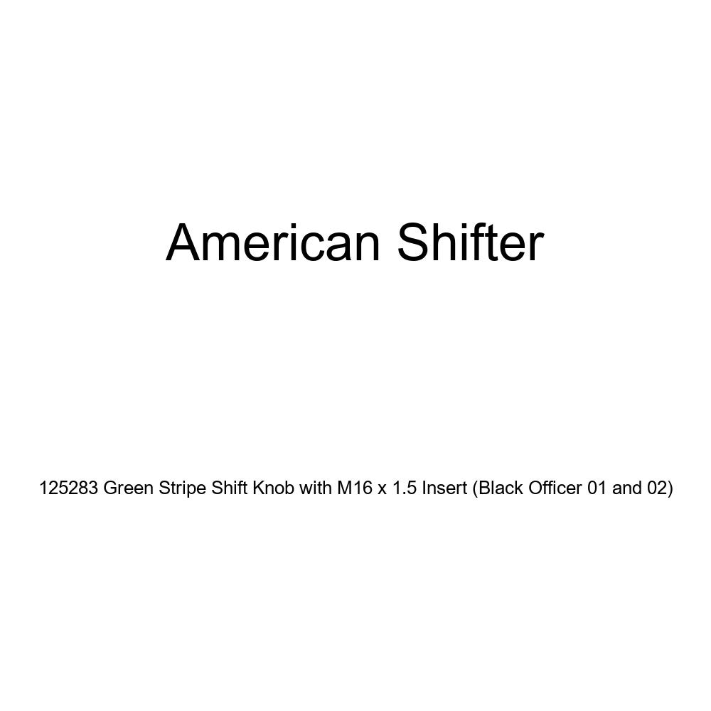 Black Officer 01 and 02 American Shifter 125283 Green Stripe Shift Knob with M16 x 1.5 Insert