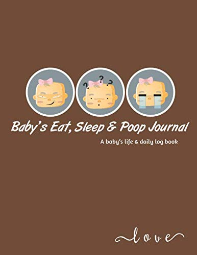 Baby's Daily Log Book: Baby Activity Tracker | Record Sleep, Feed, Diapers, Activities And baby immunization record book. Perfect For New Parents Or Nannies. (Baby tracker journal for newborns)
