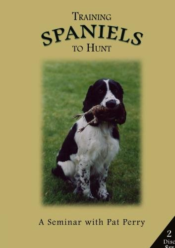 (Training Spaniels to Hunt - A Seminar with Pat Perry Disk 1 )