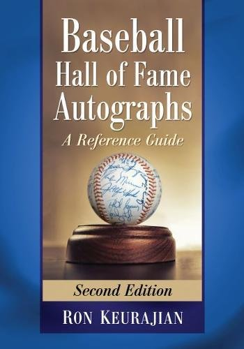 Baseball Hall of Fame Autographs: A Reference Guide, 2d ()