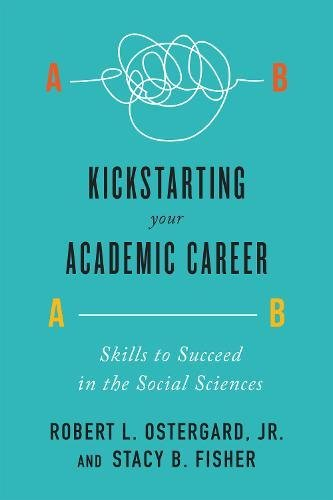 Kickstarting Your Academic Career: Skills to Succeed in the Social Sciences ebook