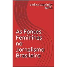 As Fontes Femininas no Jornalismo Brasileiro