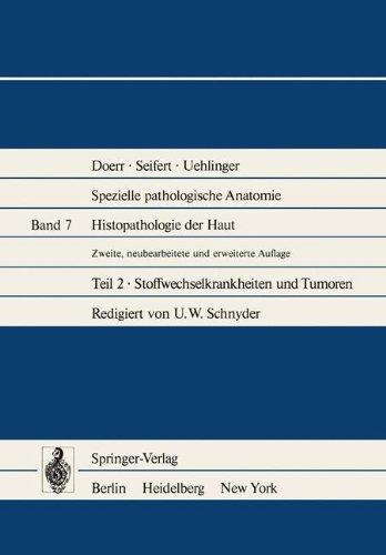 Histopathologie der Haut: Stoffwechselkrankheiten und Tumoren (Spezielle pathologische Anatomie) (German Edition)