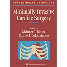 Minimally Invasive Cardiac Surgery (Contemporary Cardiology Book 2)