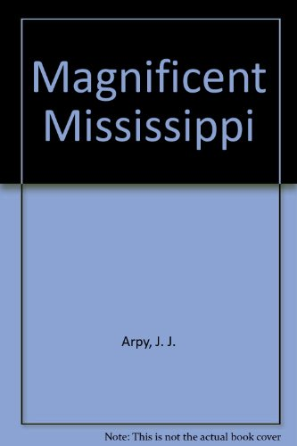 Magnificent Mississippi