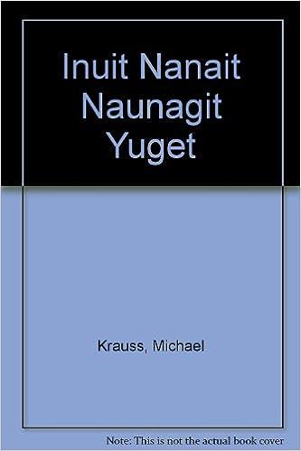 Inuit Nanait Naunagit Yuget Map Idioma Ingles Amazon Es Alaska