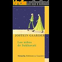 Los niños de Sukhavati (Las Tres Edades / Biblioteca Gaarder nº 2)