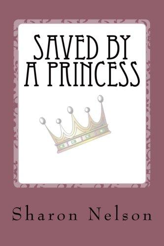 Saved by a Princess ebook