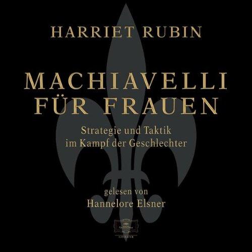 machiavelli-fr-frauen-4-cds-strategie-und-taktik-im-kampf-der-geschlechter-gelesen-von-hannelore-elsner