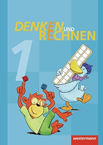 Denken und Rechnen - Ausgabe 2011 für Grundschulen in Hamburg, Bremen, Hessen, Niedersachsen, Nordrhein-Westfalen, Rheinland-Pfalz, Saarland und Schleswig-Holstein: Schülerband 1