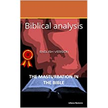 THE MASTURBATION IN THE BIBLE: Biblical analysis