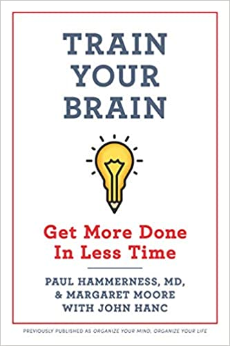 Train Your Brain: Get More Done In Less Time