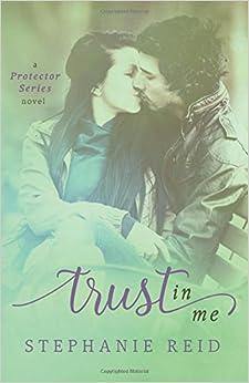 Book Trust in Me: Volume 2 (Protector Series)
