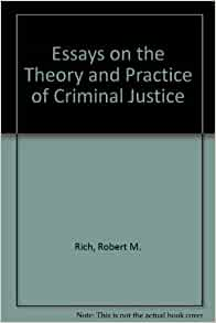 criminal justice rehabilitation philosophy essay Punishment philosophy in the criminal justice system - essay rehabilitation is a strategy for let us find you another essay on topic punishment philosophy in.