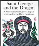img - for Saint George and the Dragon: A Mummer's Play book / textbook / text book
