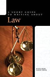 Short Guide to Writing About Law (Short Guide Series from Pearson Longman)