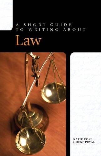 Short Guide to Writing About Law (Short Guide Series from...