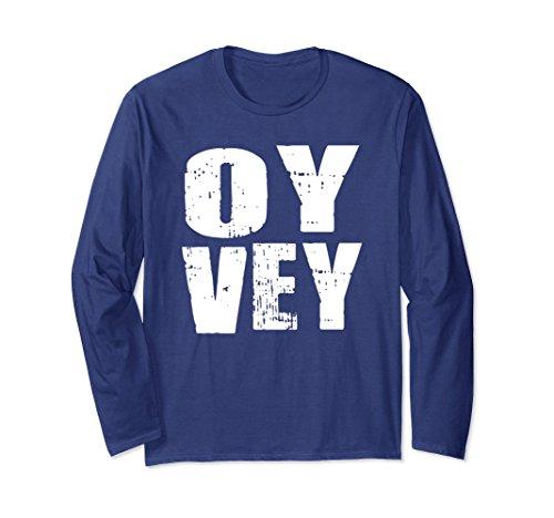 Unisex Oy Vey Hebrew Humor Funny Long Sleeve Small Navy (Hebrew Long Sleeve T-shirt)