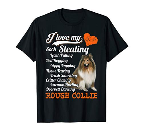 (I Love My Sock Stealing - Leash Pulling Rough Collie Shirt)