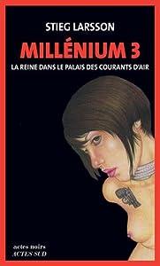 """Afficher """"Millénium n° 3<br /> La reine dans le palais des courants d'air"""""""