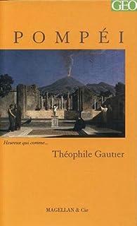 Pompéi par Théophile Gautier