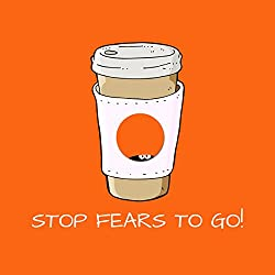 Stop Fears To Go! Mental Training for Fears and Anxieties