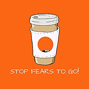 Stop Fears To Go! Mental Training for Fears and Anxieties Audiobook