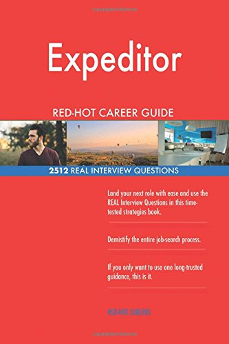 Expeditor Red Hot Career Guide  2512 Real Interview Questions