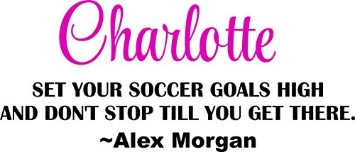 Personalized Name Vinyl Decal Sticker Custom Initial Wall Art Personalization Set Your Soccer Goals High Quote Name Alex Morgan 12 Inches X 23 Inches (Alex Morgan Best Goals)