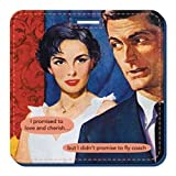 I promised to love and cherish… but I didn't promise to fly couch Luggage Tag by Anne Taintor, Bags Central