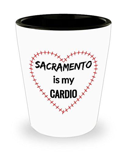 SACRAMENTO Shot Glass - Sacramento is My Cardio ()