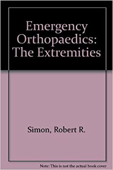 Emergency Orthopaedics: The Extremities