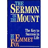 Emmet fox books list of books by author emmet fox books by emmet fox the sermon on the mount reissue the key to success in life fandeluxe Images