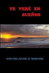 Te Veré en Sueños (Spanish Edition)