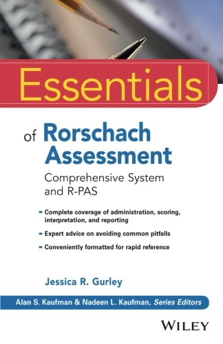Essentials of Rorschach Assessment: Comprehensive System and R-PAS (Essentials of Psychological Assessment)