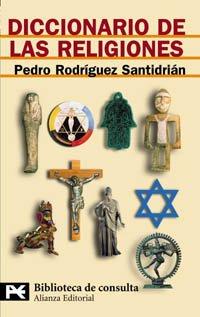 Descargar Libro Diccionario De Las Religiones Pedro Rodríguez Santidrián