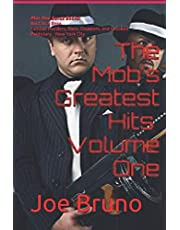 The Mob's Greatest Hits - Volume One